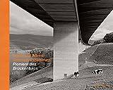 Ernst und Albert Schmidt, Ingenieure: Pioniere des Brückenbaus
