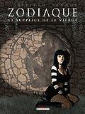 Zodiaque T06 - Le supplice de la vierge
