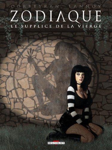 Zodiaque T06: Le supplice de la vierge