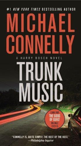 Trunk Music (A Harry Bosch Novel) by Connelly, Michael (2013) Mass Market Paperback