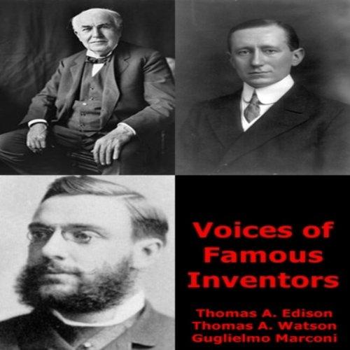 Voices of Famous Inventors  Audiolibri