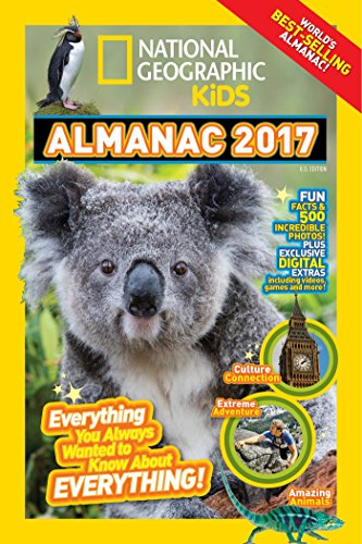 National Geographic Kids Almanac 2017: Everything You Always Wanted to Know about Everything! por National Geographic Kids