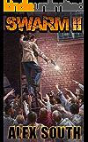 Swarm II - A Zombie Apocalypse Series