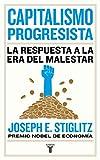 Capitalismo progresista: La respuesta a la era del malestar (Economía)