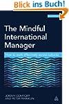 The Mindful International Manager: Ho...