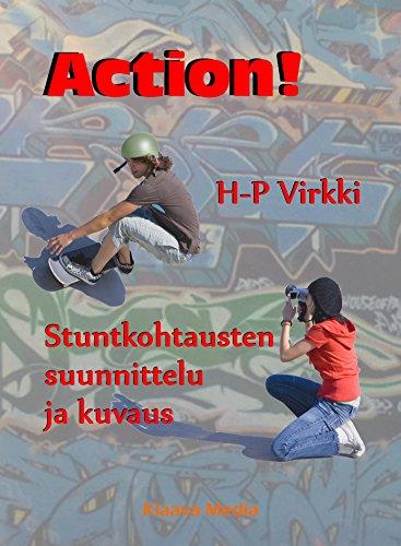 Descargar El Torrent Action!: Stuntkohtausten suunnittelu ja kuvaus PDF En Kindle
