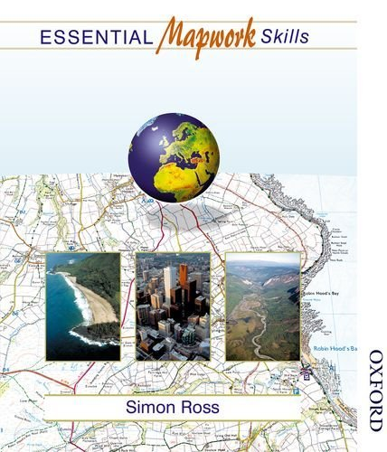 Essential Mapwork Skills 1: ICT Exercises for GCSE Geography - Essential Mapwork Skills by Simon Ross (19-Apr-2002) Spiral-bound