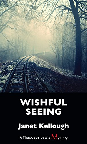wishful-seeing-a-thaddeus-lewis-mystery