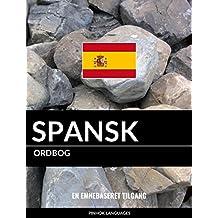 Spansk ordbog: En emnebaseret tilgang (Danish Edition)