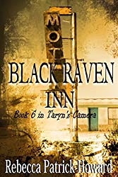 Black Raven Inn: A Paranormal Mystery (Taryn's Camera Book 6) (English Edition)