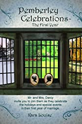 Pemberley Celebrations - The First Year (English Edition)