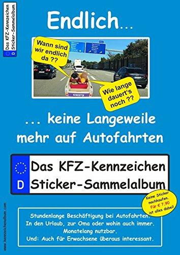 Z-Kennzeichen Sticker-Sammelalbum fürs Handgepäck, Mitmachbuch für die Ferien, Ratespaß unterwegs auf Reisen, Beschäftigung für Kinder bei langen Autofahrten ()