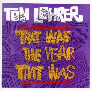 tom-lehrer-that-was-the-year-that-was-tw3-songs-other-songs-of-the-year