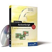Einstieg in ActionScript: Aktuell zu Flash 8 (Galileo Design)