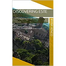 Discovering Este: A fascinating journey through Este's History Architecture Art Culture Past and present More than 30 amazing places to visit in Este.