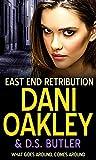 East End Retribution by D. S. Butler, Dani Oakley