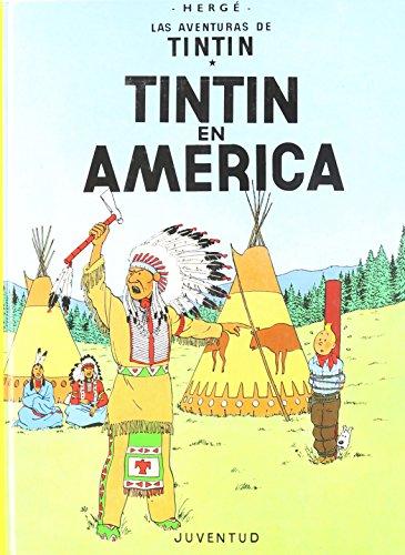 C- Tintin en América (LAS AVENTURAS DE TINTIN CARTONE) por HERGE-TINTIN CARTONE I