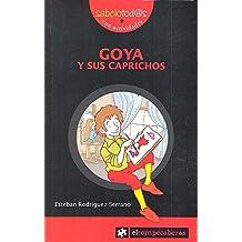 Goya y sus Caprichos (Sabelotod@s)
