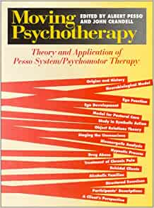 moving psychotherapy theory and application of pesso system psychomotor therapy