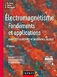 Électromagnétisme - Fondements et applications - 4e éd