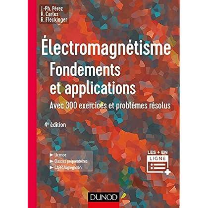 Électromagnétisme : Fondements et applications - 4e éd