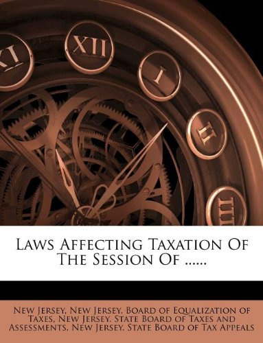 Laws Affecting Taxation Of The Session Of ......