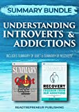 Summary Bundle: Understanding Introverts & Addictions | Readtrepreneur Publishing: Includes Summary of Quiet & Summary of Recovery (English Edition)