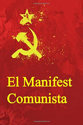 El Manifest Comunista: The Communist Manifesto (Catalan edition) por Karl Marx