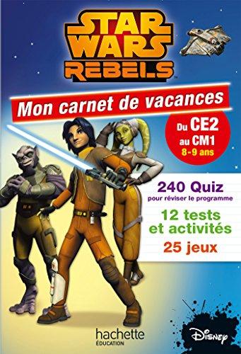 Star Wars Rebels Mon Carnet Du CE2 au CM1 par Loïc Audrain, Sandra Lebrun