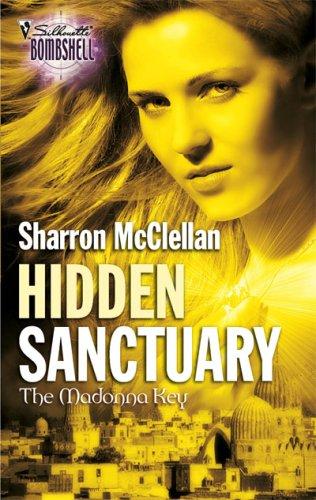 Hidden Sanctuary (Harlequin Bombshell)