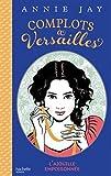 """Afficher """"Complots à Versailles n° 3 L'aiguille empoisonnée"""""""