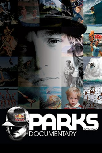 Parks Documentary: The Story of Parks Bonifay [OV] Wakeboard 2014