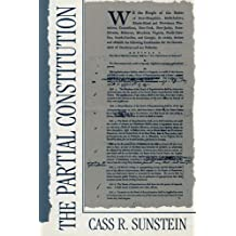 The Partial Constitution by Cass R. Sunstein (1998-08-19)