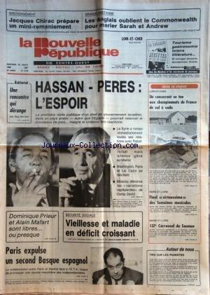 NOUVELLE REPUBLIQUE (LA) [No 12706] du 23/07/1986 - HASSAN ET PERES / L'ESPOIR - UNE RENCONTRE QUI DERANGE PAR BONNET - DOMINIQUE PRIEUR ET ALAIN MAFART SONT LIBRES OU PRESQUE - PARIS EXPULSE UN SECOND BASQUE ESPAGNOL - 137EME CARROUSEL DE SAUMUR - UN CONCURRENT SE TUE AUX CHAMPIONNATS DE FRANCE DE VOL A VOILE - BRUNO CAUDRELIER - LES ANGLAIS OUBLIENT LE COMMONWEALTH POUR MARIER RARAH FERGUSON ET ANDREW - CHIRAC PREPARE UN MINI-REMANIEMENT