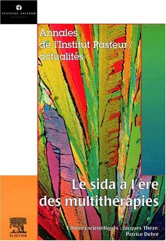 Le sida à l'ère des multithérapies par Jacques Thèze
