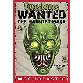 Goosebumps Wanted: The Haunted Mask (English Edition)