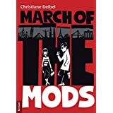 """March of the Mods"": The Internationalisation of a British Cultural Phenomenon, the Shaping of Identity and the Role of the Media."