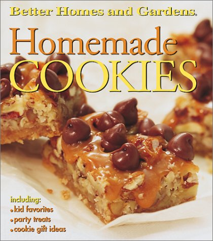 Home-Made Cookies: Including Kids' Favorites, Party Treats and Gift Ideas (Better Homes & Gardens)