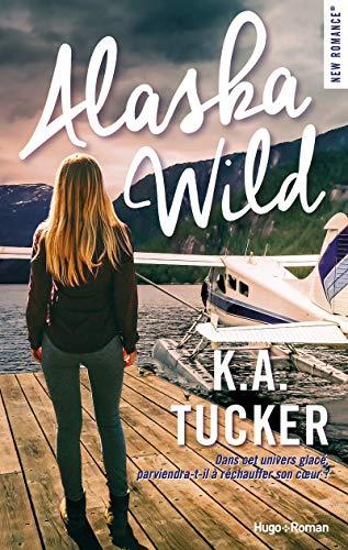 Alaska wild par Ka Tucker