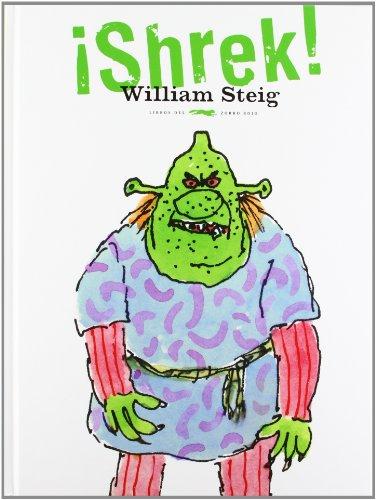 ¡Shrek! (Álbumes ilustrados) por William Steig