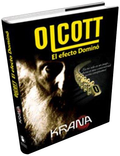 OLCOTT: El efecto dominó