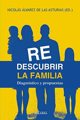 Redescubrir la familia (Mundo y cristianismo)