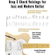 Drop 2 Chord Voicings for Jazz and Modern Guitar (English Edition)