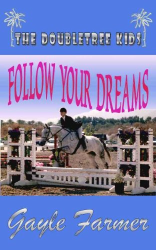 follow-your-dreams-the-doubletree-kids-book-1-english-edition