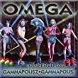Omega - Gammapolis (UK Import)
