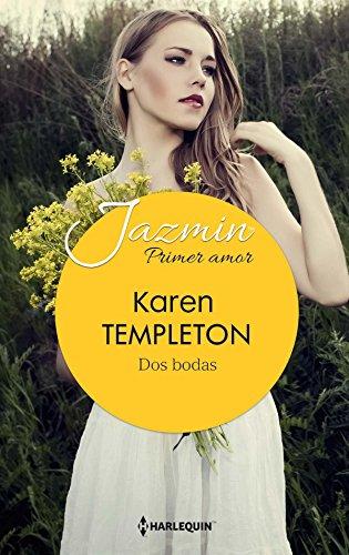 Dos bodas (Jazmín) por Karen Templeton