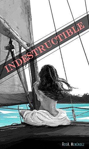 Indestructible: (Edición 2018) por Rosa Alcántara Menéndez