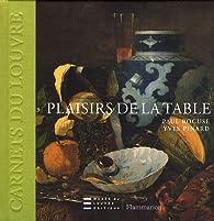 Plaisirs de la table par Yves Pinard