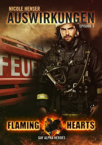Auswirkungen: Gay Alpha Heroes (Flaming Hearts 6)