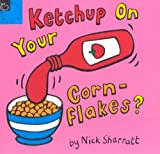 Ketchup on Your Cornflakes - Scholastic Hippo - 15/03/1996